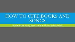 How to cite books and songs