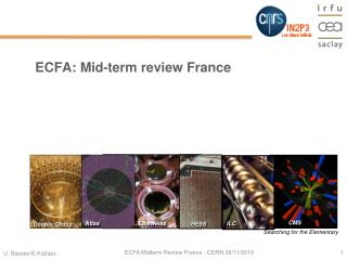 ECFA: Mid-term review France