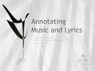 Annotating Music and Lyrics