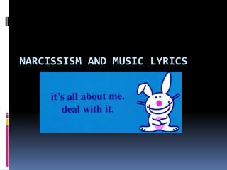 Narcissism and Music Lyrics
