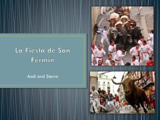 La Fiesta de San Fermin