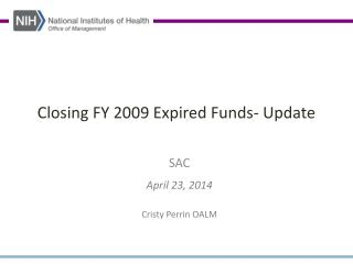 Closing FY 2009 Expired Funds- Update