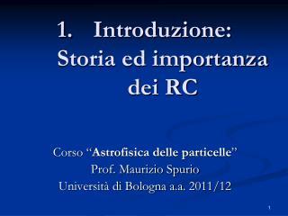 Introduzione: Storia ed importanza dei RC