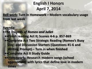 Bell work : Turn in Homework – Modern vocabulary usage from  last week Agenda :