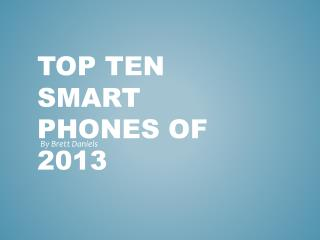 Top Ten Smart phones of 2013