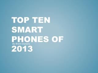 Top Ten Smart phones of 2013