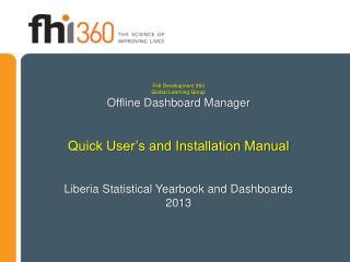 FHI Development 360 Global Learning Group Offline Dashboard Manager