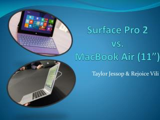 "Surface Pro 2  vs.  MacBook  Air (11"")"