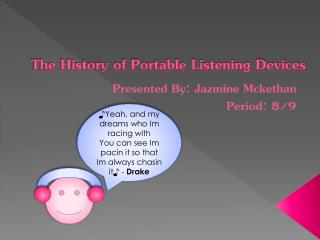 The History of Portable Listening Devices