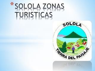 SOLOLA ZONAS TURISTICAS
