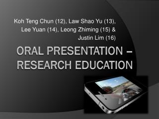 Oral Presentation – Research Education