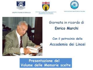 Presentazione del   Volume delle Memorie scelte