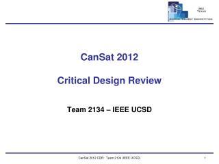 CanSat  2012 Critical Design Review