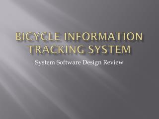 Bicycle Information Tracking System