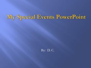 My Special Events PowerPoint