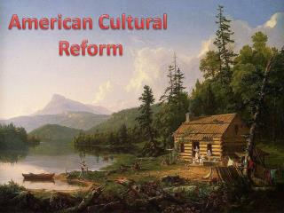 American  Cultural  Reform