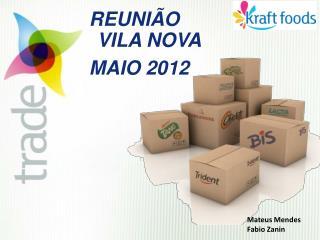 REUNIÃO VILA NOVA MAIO 2012