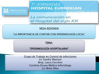 """MESA REDONDA """"LA IMPORTANCIA DE CONTAR CON EPIDEMIOLOGÍA LOCAL"""""""