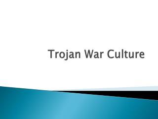 Trojan War Culture