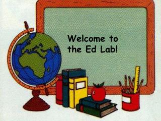 Welcome to the Ed Lab!