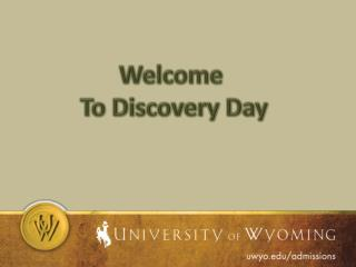 Welcome  To Discovery Day