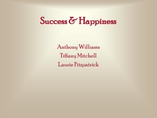 Success & Happiness