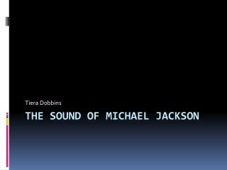 The Sound Of Michael Jackson