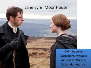 Jane Eyre: Moor House