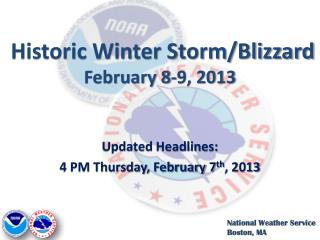 Historic Winter Storm/Blizzard February 8-9, 2013