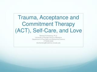 Trauma, Acceptance and Commitment Therapy (ACT), Self-Care, and Love