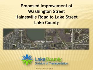 Proposed Improvement of Washington Street Hainesville Road to Lake Street Lake County