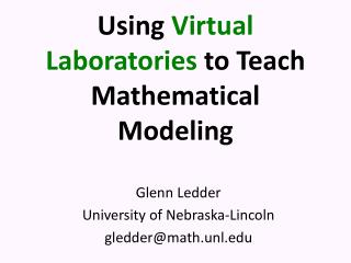 Using  Virtual Laboratories  to Teach Mathematical Modeling