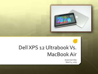 Dell XPS 12 Ultrabook Vs. MacBook Air