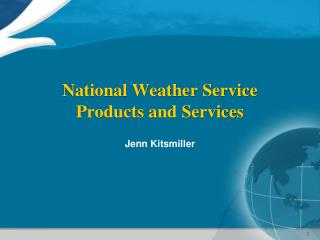 National Weather Service Products and Services