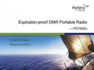 Explosion-proof DMR Portable Radio ----PD79XEx