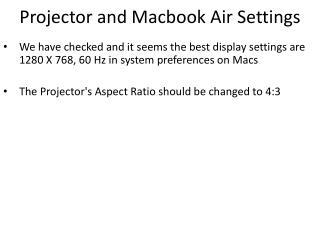 Projector and Macbook Air Settings