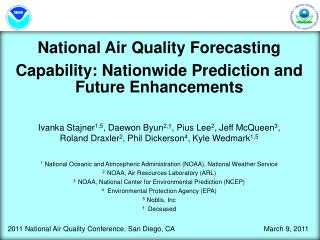 National Air Quality Forecasting  Capability: Nationwide Prediction and Future Enhancements