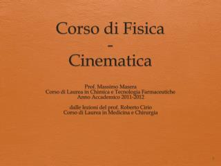 Corso  di  Fisica - Cinematica