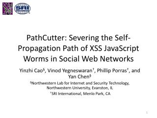 PathCutter : Severing the  Self-Propagation  Path of XSS JavaScript Worms  in Social  Web Networks