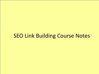 SEO Link Building Course Notes