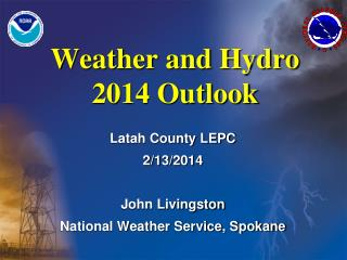 Weather and Hydro 2014  Outlook