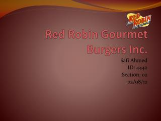 Red Robin Gourmet Burgers Inc.