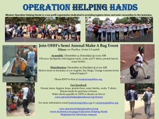 Join OHH's Semi Annual Make A Bag Event Where : 101 Pacifica, Irvine CA 92618
