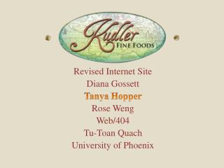 Revised Internet  Site Diana Gossett Tanya  Hopper Rose  Weng Web/404  Tu-Toan Quach