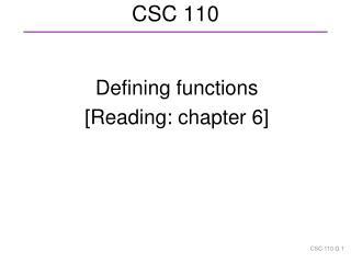 CSC 110