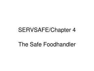 SERVSAFE/Chapter 4