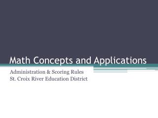 Math  Concepts and Applications