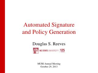 Automated Signature and Policy Generation