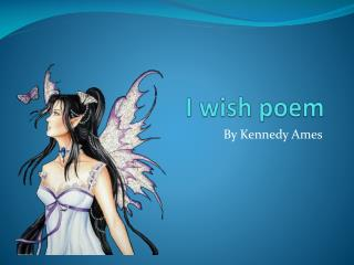 I wish poem