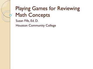 Playing Games for Reviewing Math Concepts
